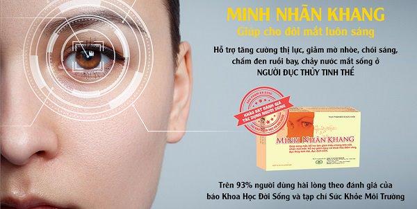 Minh Nhãn Khang giúp mắt sáng rõ, hết mờ nhòe khi bị đục thủy tinh thể nặng