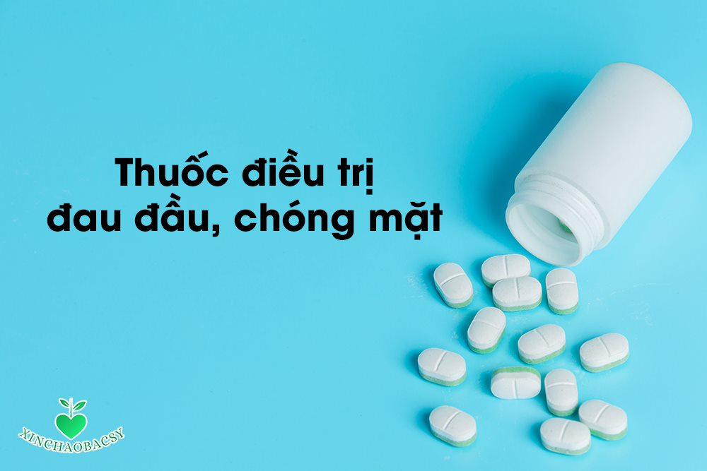 Đau đầu chóng mặt uống thuốc gì? – Hiểu rõ để dùng đúng thuốc